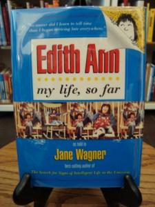 EDITH ANN: MY LIFE, SO FAR: Wagner, Jane