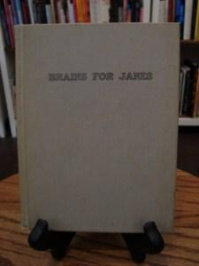 BRAINS FOR JANES: Stover, Ronald Mark A.