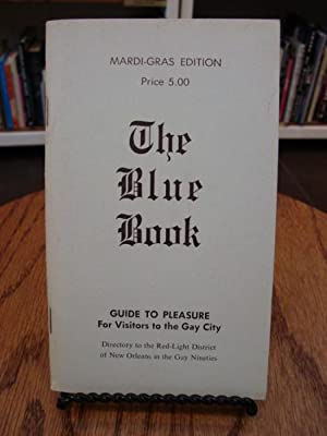 BLUE (THE) BOOK: GUIDE TO PLEASURE FOR VISITORS TO THE GAY CITY: Various