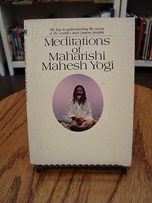 MEDITATIONS OF MAHARISHI MAHESH YOGI: Maharishi Mahesh Yogi