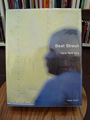 BEAT STREULI: NEW YORK CITY: Streuli, Beat;Katz, Vincent