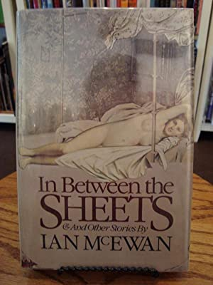 IN BETWEEN THE SHEETS: McEwan, Ian