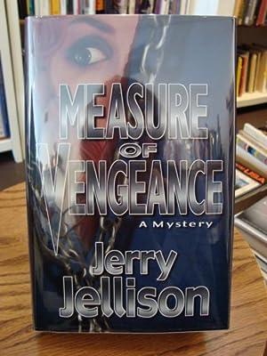 MEASURE OF VENGEANCE: Jellison, Jerry