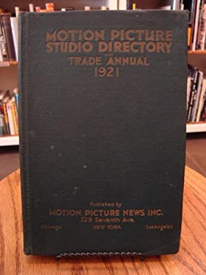 MOTION PICTURE STUDIO DIRECTORY AND TRADE ANNUAL 1921