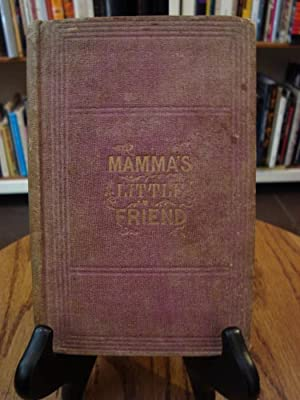MAMA'S LITTLE FRIEND: Adams, Charlotte