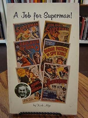 JOB (A) FOR SUPERMAN: Alyn, Kirk