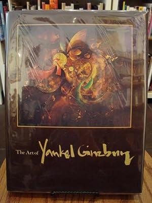 ART (THE) OF YANKEL GINZBURG: Ginzburg, Yankel