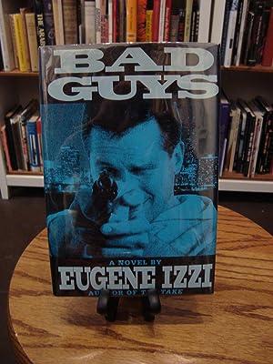 BAD GUYS: Izzi, Eugene