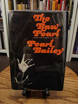 RAW (THE) PEARL: Bailey, Pearl