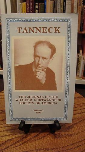 TANNECK: THE JOURNAL OF THE WILHELM FURTWANGLER SOCIETY OF AMERICA, VOLUME I, 1992: Schlacks, ...