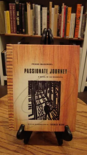 PASSIONATE JOURNEY: A NOVEL IN 165 WOODCUTS: Masereel, Frans