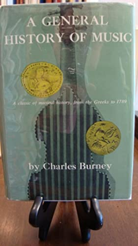 GENERAL (A) HISTORY OF MUSIC: Burney, Charles