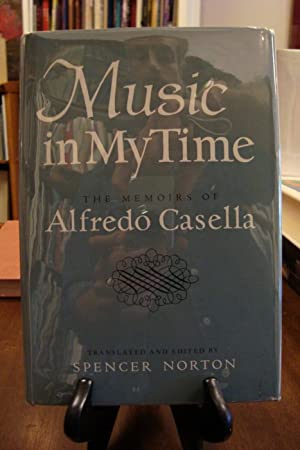 MUSIC IN MY TIME: Norton, Spencer (editor)