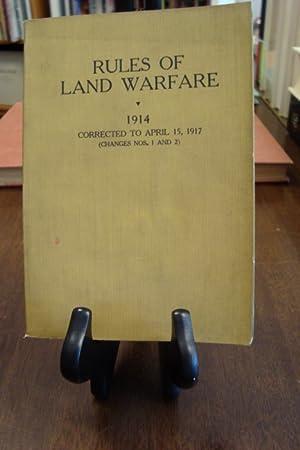 RULES OF LAND WARFARE 1914: War Department