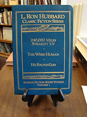 SCIENCE FICTION SHORT STORIES VOLUME 1: Hubbard, L. Ron