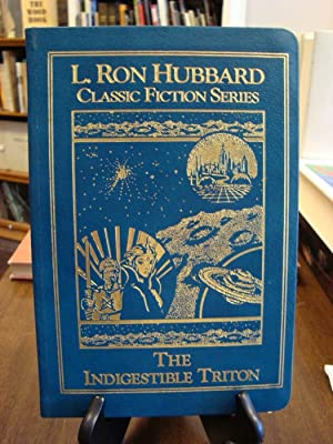 INDIGESTIBLE (THE) TRITON: Hubbard, L. Ron