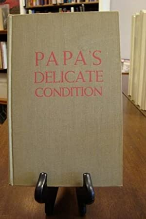 PAPA'S DELICATE CONDITION: Griffith, Corinne