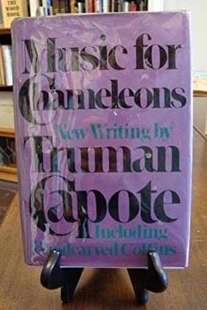 MUSIC FOR CHAMELEONS: Capote, Truman