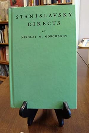 STANISLAVSKY DIRECTS: GorCHAKOV, NIKOLAI