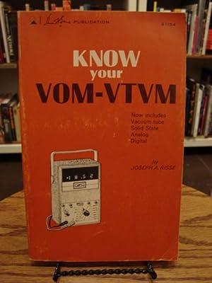 KNOW YOUR VOM-VTVM: Risse, Joseph A.