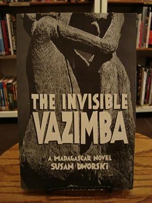 INVISIBLE VAZIMBA, THE : A MADAGASCAR NOVEL: Dworski, Susan