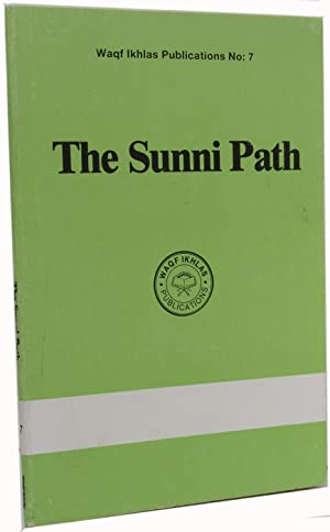 The Sunni Path: Waqf, Ikhlas