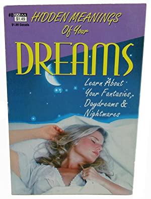 Hidden Meanings of Your Dreams