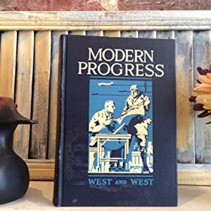 The Story of Modern Progress with a preliminary survey of eariler progress: West, Willis Mason