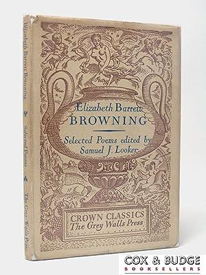 Elizabeth Barrett Browning, Selected Poems (Signed copy): Elizabeth Barrett Browning,