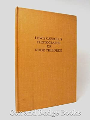 Lewis Carroll's Photographs of Nude Children (from: Morton N Cohen