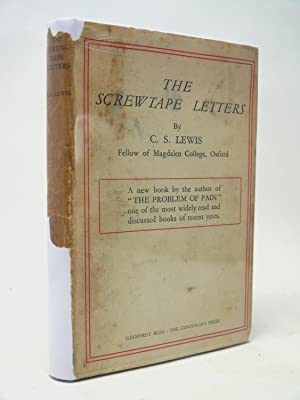 The Screwtape Letters (true first printing): C S Lewis