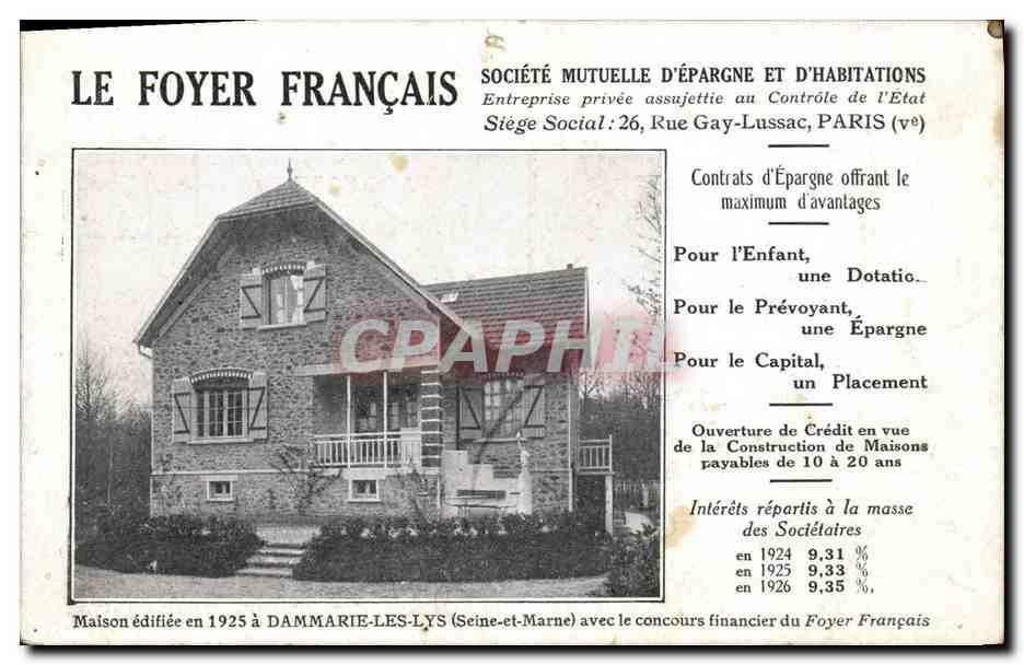 Carte Postale Ancienne Assurance Le Foyer français Maison a Dammarie les Lys Foyer français ...