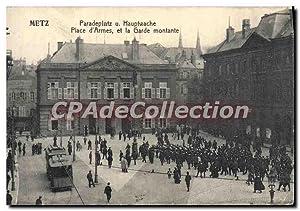 Carte Postale Ancienne Metz Place d'Armes et
