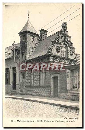 Carte Postale Ancienne Valenciennes Vieille Maison au