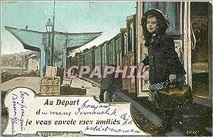 Carte Postale Ancienne Au depard d je