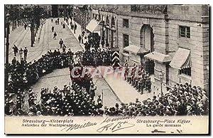 Strasbourg Carte Postale Ancienne Kleberplatz La garde