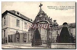 Troyes Carte Postale Ancienne La grille de
