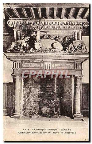 Carte Postale Ancienne Sarlat Cheminee Renaissance de
