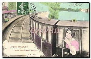 Carte Postale Ancienne Je pars de Clichy