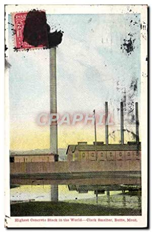 Carte Postale Ancienne Highest Concrete Stack in the World Clark smelter Butte