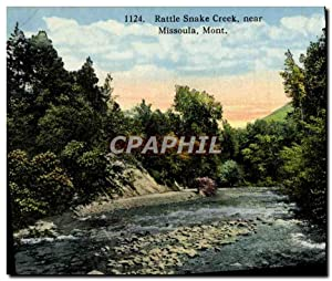Carte Postale Ancienne Ratle Snake Creek Near Missoula Mont