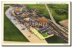 Carte Postale Ancienne Aerial View Of Lambert Field St Louis Mo Avions