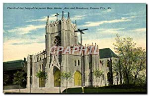 Carte Postale Ancienne Church Of Our Lady Of Perpetual Help Hunter Ave And Broadwap Kansas City Mo