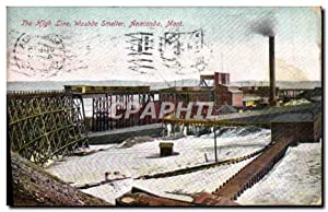 Carte Postale Ancienne The High Line Washde Smelter Anaconda Mont