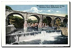 Carte Postale Ancienne Wissahickon Falls at Ridge Avenue Bridge Fairemount Park Philadelphia Pa U...