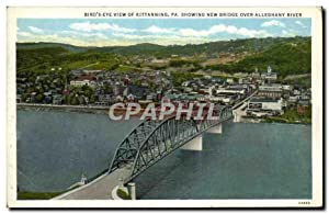 Carte Postale Ancienne Bird's Eye View Of Kittanning Pa Showing New Bridge Over Alleghany River