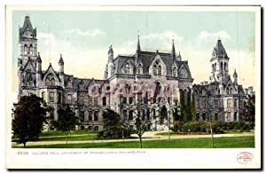 Carte Postale Ancienne College Hall University Of Pennsylvania Philadelphia