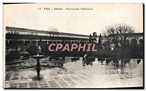 Carte Postale Ancienne Fez Bataa Pavillons Officiers