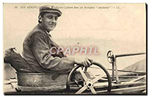 Carte Postale Ancienne Avion Aviation Hubert Latham dans son monoplan Antoinette