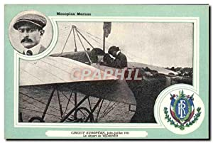 Carte Postale Ancienne Avion Aviation Monoplan Morane Circuit Europeen Juin Juillet 1911 Le depar...
